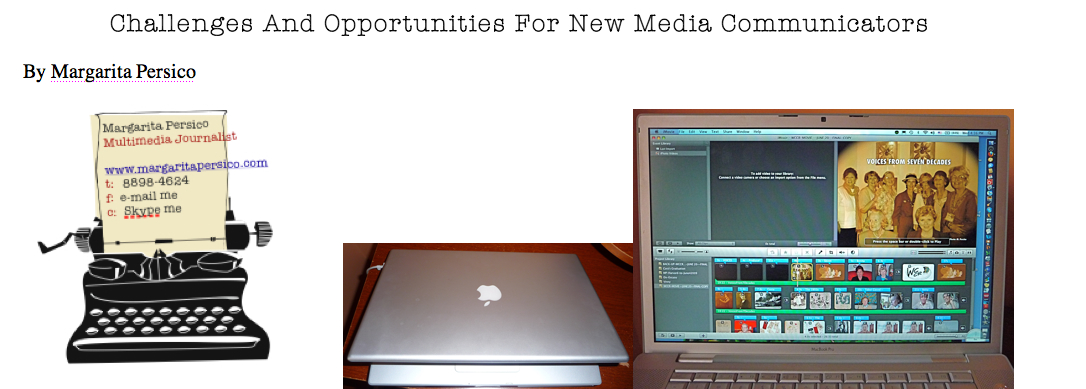 Challenges And Opportunities For New Media Communicators